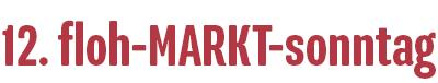 12. floh-MARKT-sonntag